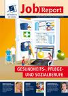 JobReport der WBS SCHULEN - Gesundheit, Pflege und Soziales